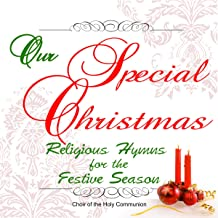 Our Special Christmas: Religious Hymns for the Festive Season