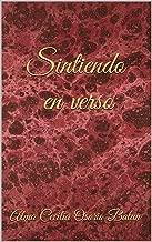 Sintiendo en verso (Spanish Edition)