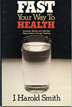 Fast your way to health
