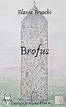 Brofus (Italian Edition)
