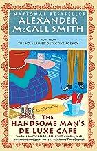 The Handsome Man's De Luxe Café (No. 1 Ladies' Detective Agency Series)