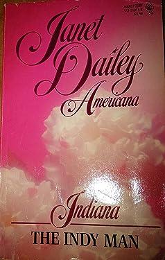 Indy Man (Indiana) (Janet Dailey Americana: Indiana)