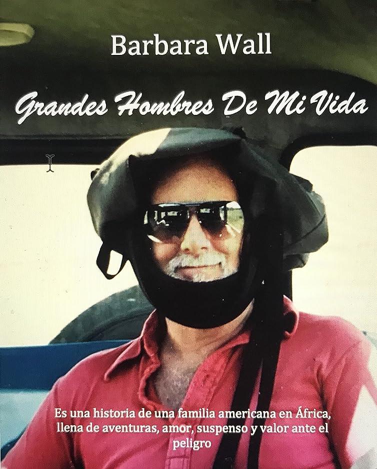 パンダうねる関連付けるGrandes Hombres de mi Vida (Spanish Edition)