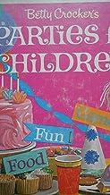 Betty Crocker's Parties For Children