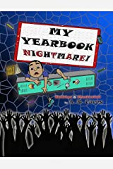 My Yearbook Nightmare! Kindle Edition