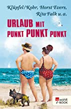 Urlaub mit Punkt Punkt Punkt (German Edition)