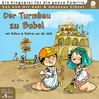 Der Turmbau zu Babel (Mit Bohra & Bohris um die Welt)