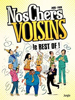 Nos Chers Voisins - Nos chers voisin le best of (French Edition)