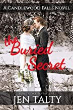 The Buried Secret: A Candlewood Falls Novel (The River Winery Book 2)