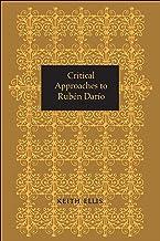 Critical Approaches to Rubén Darío (Heritage)