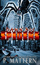 Damn Big Spiders