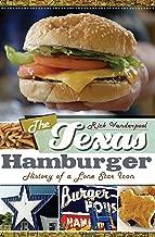 The Texas Hamburger: History of a Lone Star Icon (American Palate)