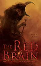 The Red Brain: Great Tales of the Cthulhu Mythos