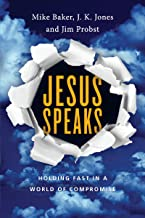 Jesus Speaks: Holding Fast in a World of Compromise (Jesus Speaks Set)