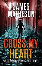 Cross My Heart (A Fiona Donovan Vigilante Thriller) Book 1 (Fiona Donovan Vigilante Justice Thrillers)