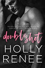 Double Shot: An Enemies-to-Lovers Office Romance (The Rock Bottom Series Book 2)