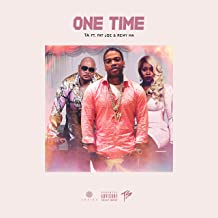 One Time (feat. Fat Joe & Remy Ma) [Explicit]