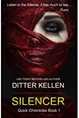 Silencer: A Gripping Suspense Thriller (Quick Chronicles Book 1) Kindle Edition