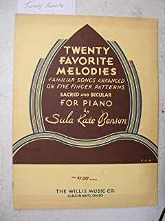 Twenty Favorite Melodies: Familiar Songs Arranged on Five Finger Patterns for Piano