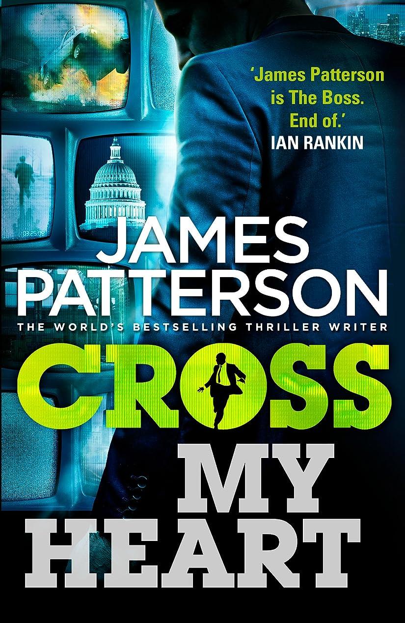 達成する近傍専門Cross My Heart: (Alex Cross 21) (English Edition)