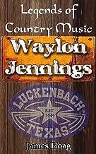 Legends of Country Music - Waylon Jennings (English Edition)