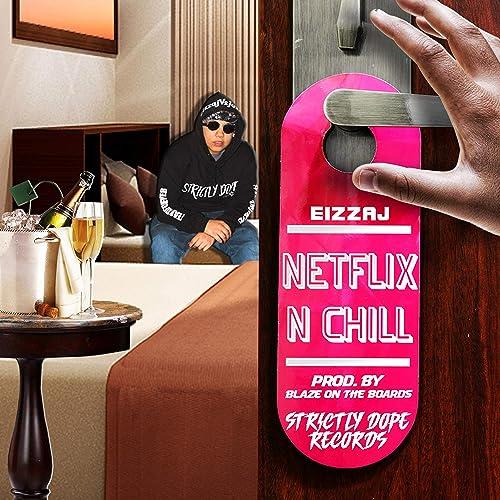 Netflix N Chill [Explicit] de Eizzaj en Amazon Music - Amazon.es