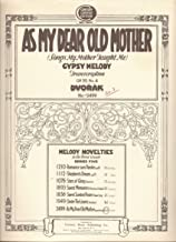 As My Dear Old Mother (Songs My Mother Taught Me): Gypsy Melody (Transcription), Op. 55, No. 4