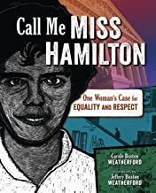 Call Me Miss Hamilton: One Woman's Case for Equality and Respect