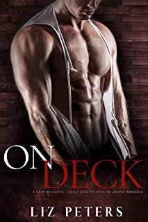 On Deck: A Sexy Neighbor, Single Dad, Friends to Lovers Romance