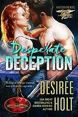 Desperate Deception: Brotherhood Protectors World (Heroes Rising Book 1) Kindle Edition