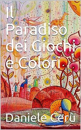 Il Paradiso dei Giochi e Colori