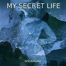 Grindelwald (My Secret Life, Vol. 5 Chapter 14)