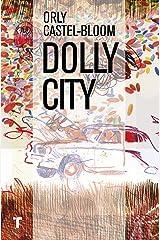 Dolly City (El Cuarto de las Maravillas) (Spanish Edition) Kindle Edition