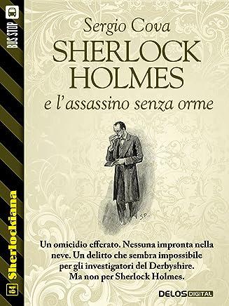 Sherlock Holmes e lassassino senza orme (Sherlockiana)