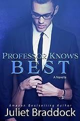 PROFESSOR KNOWS BEST: A Novella Kindle Edition
