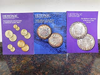 Heritage Catalog Auction-World & Ancient Coins Auction- The RUDMAN Collection of Mexican Coins, Part I, II and II (2015-2016)- Total Set of 3.