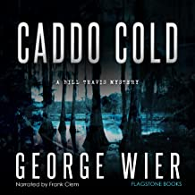 Caddo Cold: Bill Travis, Book 7