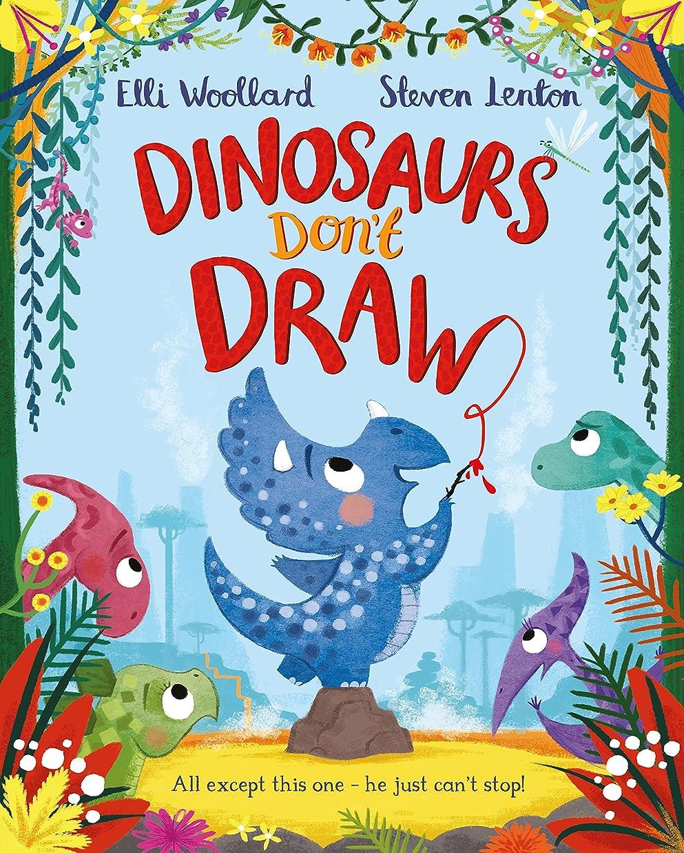 換気する反対に準備Dinosaurs Don't Draw (English Edition)