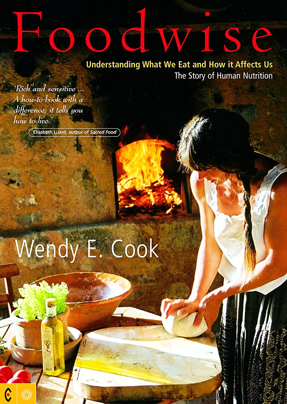 Foodwise: Understanding What We Eat and How it Affects Us, the Story of Human Nutrition (English Edition)