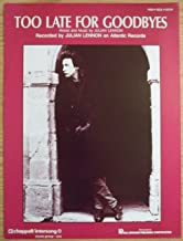 Too Late For Goodbyes: Original 1984 Sheet Music (Recorded By Julian Lennon)
