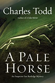 A Pale Horse: A Novel of Suspense (Inspector Ian Rutledge Book 10)