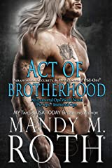 Act of Brotherhood: Paranormal Security and Intelligence® an Immortal Ops® World Novel (PSI-Ops/Immortal Ops Book 6) Kindle Edition