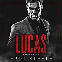 Lucas: A Dark Mafia Romance, Book 5