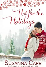Hot for the Holidays: A Steamy Christmas Romance