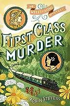 First Class Murder (WELLS & WONG 1ST CLASS M)