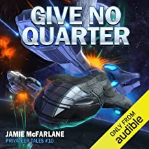 Give No Quarter: Privateer Tales, Book 10