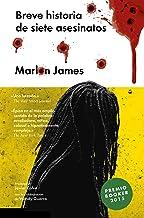 Breve historia de siete asesinatos: A Brief History of Seven Killings (Narrativa extranjera) (Spanish Edition)