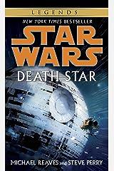 Death Star: Star Wars Legends (Star Wars - Legends) Kindle Edition