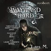 The Wayward Bard: World of Chains, Book 1