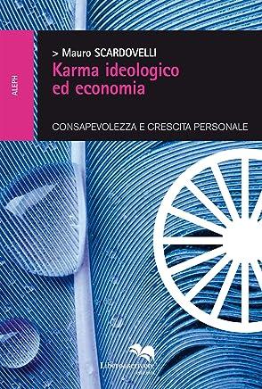 Karma ideologico ed economia (ALEPH Vol. 6)